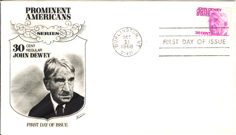 Scan of 'First Day of Issue' envelope honoring John Dewey in the 'Prominent Americans' series. The envelope bears Dewey's stamp, which was valued at 30 cents and issued on October 21, 1968.