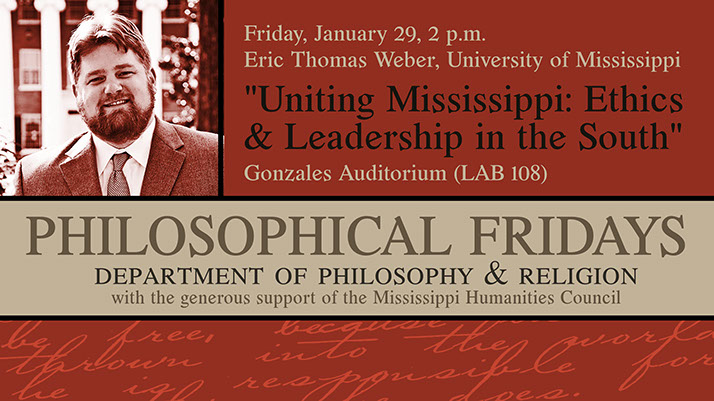 Poster of the announcement for my talk at 2pm in Gonzales Auditorium, LAB 108, on 'Uniting Mississippi.'