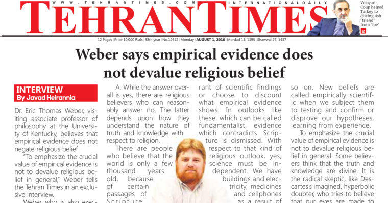This is a photo of a cut out of the front page interview I gave for The Tehran Times on science and religion.