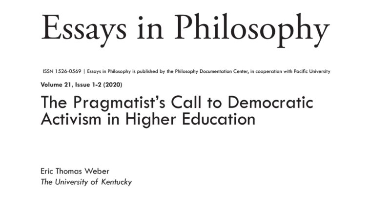 Image of the top of my paper, 'The Pragmatist's Call to Democratic Activism in Higher Education,' published in Essays in Philosophy.